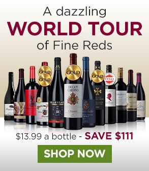 A dazzling world tour of fine reds, SAVE $111 - SHOP NOW